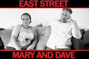 East Street Mary and Dave – 1st TRAILER
