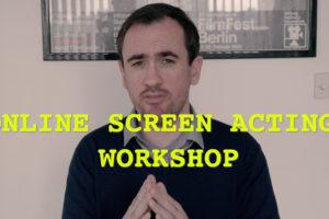 Online Screen Acting Workshop